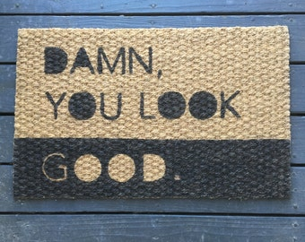 You Look Good Welcome Mat