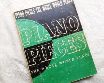 PIANO PIECES The Whole World Plays-No. 2 Series-Albert E. Wier-Compositions-Recitals-Unabridged Editions-Classic-Orphaned Treasure-071816D