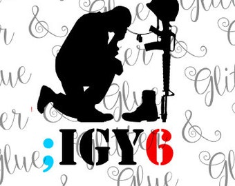 FUNDS DONATED: I Got Your 6 (Six) (Back) Military Veteran Suicide Prevention SVG File