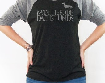 Mother of Dachshunds Shirt - Game of Thrones Women's shirt