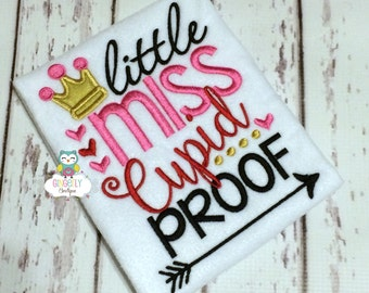 Little Miss Cupid Proof Shirt or Bodysuit, Girl Valentine Shirt, Little Miss Cupid Proof, Little Miss Shirt, Little Miss Valentine