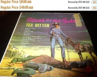 Save 30% Today Vintage 1960 Vinyl LP Record Tex Ritter Blood on the Saddle Very Good Condition