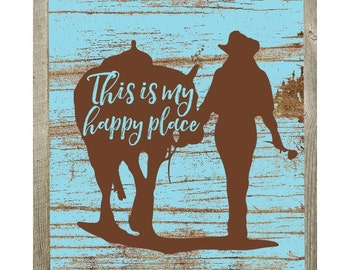 Western Art Print, Rustic Western Decor, Cowgirl Decor, Horse Decor, Wesern Print, This Is My Happy Place, Country Western Art