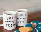 Mug Set: Good Morning Husband and Wife Mug Set, double sided, handpainted, perfect for wedding, anniversary, or engagement gift.