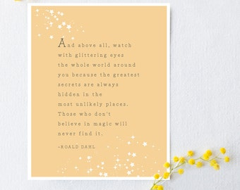 Roald Dahl quote, with glittering eyes quote, inspirational saying print, poetry art