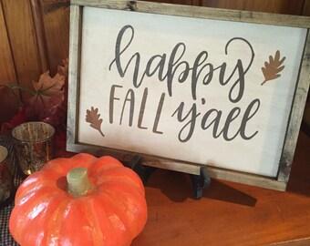 Farmhouse Fall Decor, Happy Fall Y'all Sign