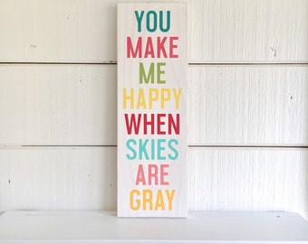 You Make Me Happy in rainbow colors