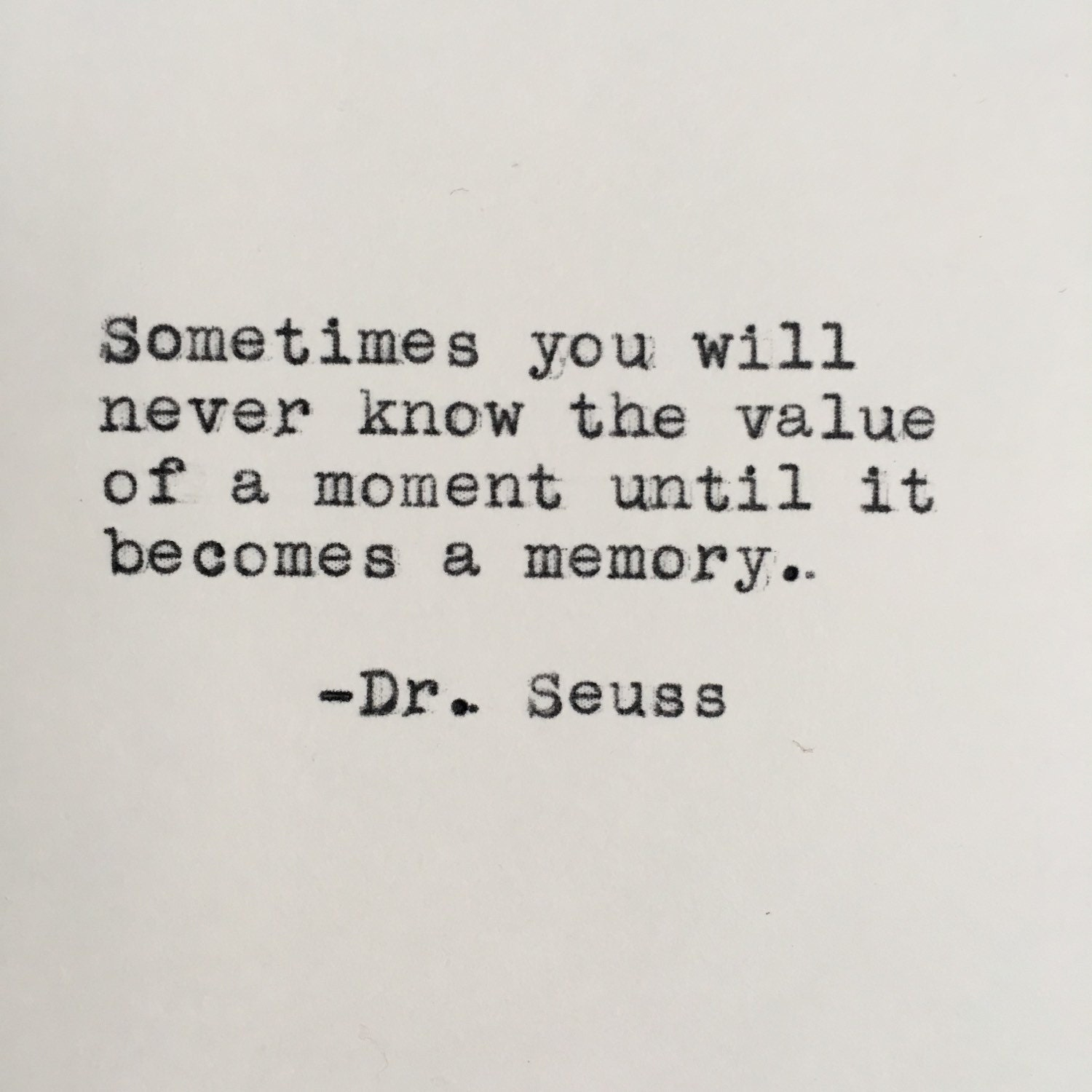 Dr. Seuss Memory Quote Typed on Typewriter 4x6 White