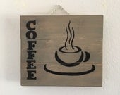 Coffee Sign Wooden Coffee Sign Coffee Decor Kitchen Decor Dining Room Decor