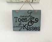 Sandy toes and salty kisses, beach sign, beach quotes, wooden beach sign, beach decor, beachy, beach house sign, pool deck decor, gift idea
