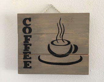 Coffee sign, wooden coffee sign, coffee decor, kitchen decor, dining room decor, wood coffee sign, rustic pallet sign, coffee decorations