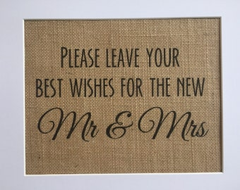 Please leave your best wishes for the new Mr & Mrs - newlyweds advice - wishes for the couple - married couple - burlap sign print - rustic