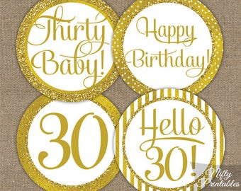 30th Birthday Cupcake Toppers - Gold 30th Birthday Toppers - Printable 30 Year Old Birthday Party Decorations - 30th Birthday Favor Tags GLD
