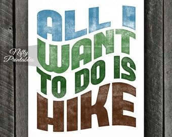 Hiking Print - INSTANT DOWNLOAD Hiking Art - Printable Hiker Poster Print - 8x10 Hiking Wall Art - Hiker Gifts - Sports Decor SART