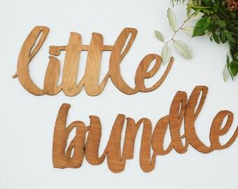 Large Laser Cut Brush Script Sign for New Baby Little Bundle, Newborn Sign
