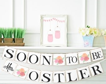 Soon To Be Mrs Banner, Bridal Shower Decorations, Bridal Shower Banner, Shabby Chic Bridal Shower Decor, Bachelorette Party, B101