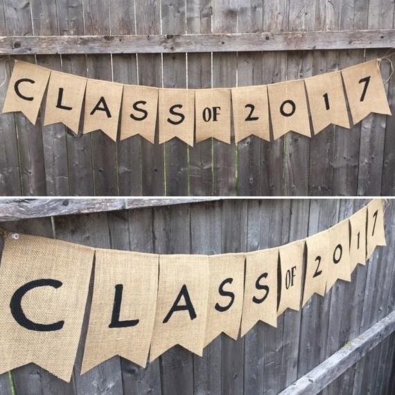 Class of 2017 Graduation Burlap Banner, Open House Sign, Grad Party Banner