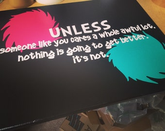 The Lorax Quote Canvas,