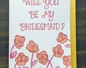 Will you be my bridesmaid card, letterpress bridesmaid card, yellow, pink, vintage retro inspired, flowers, bright, anthro inspired