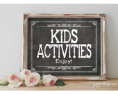 Instant 'KIDS ACTIVITIES Enjoy!' Printable 8x10, 11x14 Wedding or Event Party Printable Kids Table Rustic Chalkboard Sign