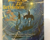 Journeys to Bethlehem by Doroghy Van Woerkom, Hardcover Children's Religious Christmas Story