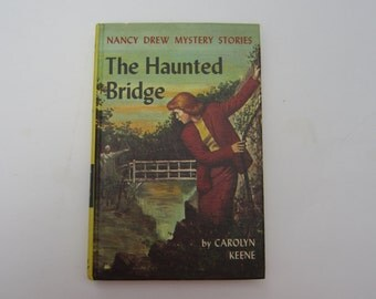 Nancy Drew The Haunted Bridge Mystery 1960s Original Text, Nancy Drew Number 15 Original Text, Nancy Drew vintage book, 1960s Nancy Drew