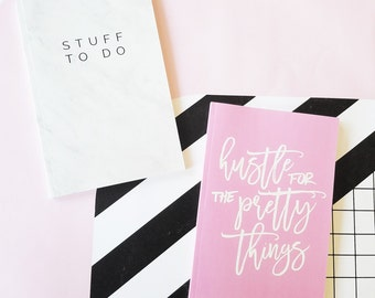 Hustle For The Pretty Things & Stuff To Do Notebooks