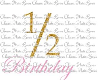 1/2 (half) birthday (digital iron on )