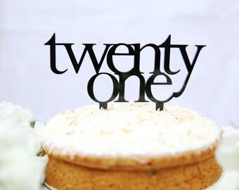 Twenty One birthday cake topper for 21st birthday