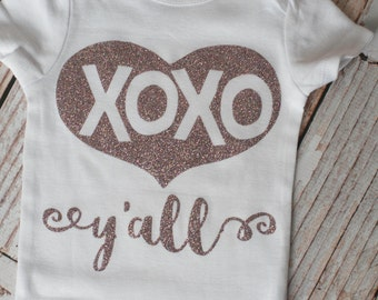 Valentine's Day XOXO Y'all Bodysuit for newborn/babies or shirt for toddlers