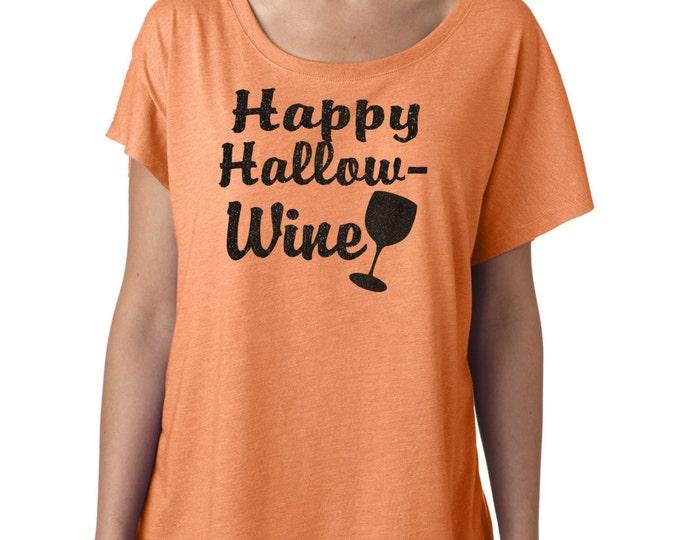 Happy hallow-wine halloween shirt. Wine gift. Halloween glitter t-shirt, Ladies dolman sleeves, flowy, oversized, Short or long sleeves.