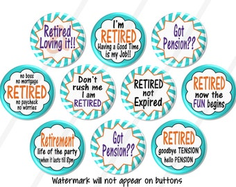 10 Retirement Party Favors, Fun Retirement Gift Pin Back Buttons, Retired Tag Pins, Retirement Magnets, Retired Pin Badges - BB1543