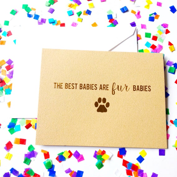 Fur baby greeting card, Dog lover gift, Cat lady, Dog Dad, Dog Mom, Pet parents, Adopt don't shop, Congratulations pet adoption, new pet