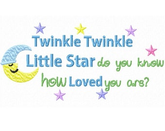 Twinkle, Twinkle Little Star...Instant Download...Machine Embroidery DESIGN NO. 457