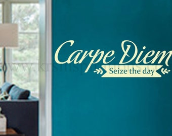 Carpe Diem Seize the Day Wall Decal