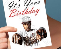 Funny Birthday Card | 50 Cent Card | Funny Birthday Card  50Cent Girlfriend Gift G-Unit  Humor Card It'S Your Birthday Celebrity Gift For