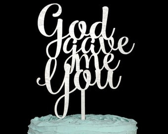 God Gave Me You Wedding Cake Topper, Wedding Cake Topper, Cake Topper, Cake Topper Wedding, god gave me you, wedding decor, weddings, decor