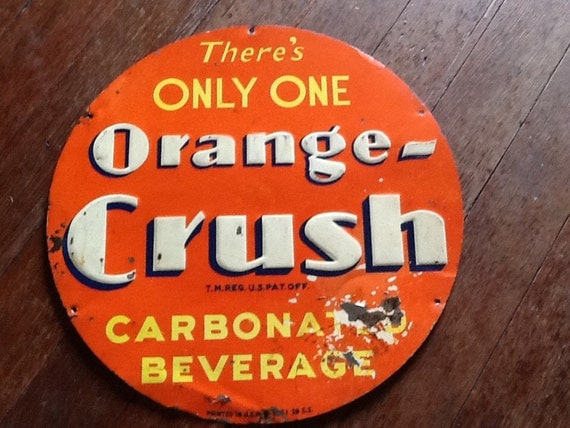 Orange Crush Sheet Metal Sign