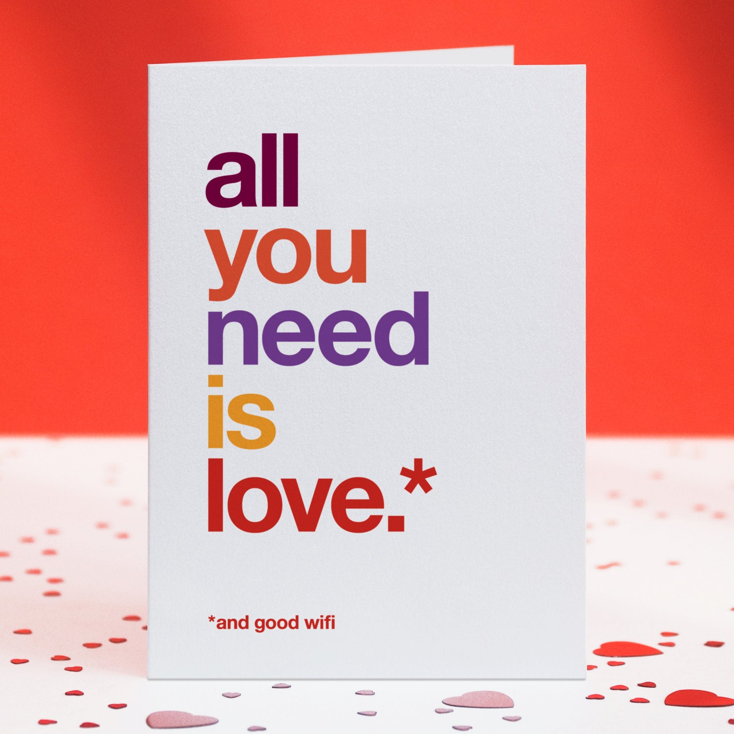 All You Need Is Love and Wifi Card