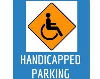 "Handicap Parking Signs Aluminum 12"" x 8"""