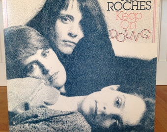 The Roches, Keep On Doing. Record Cat# 1-23725 Nice Copy. A Beautiful Album by the Roche Sisters. Produced By Robert Fripp