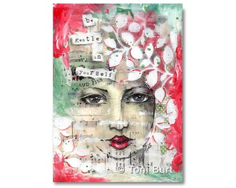 art print - be gentle on yourself - mixed media art by Toni Burt - positive affirmation, inspirational girl art, for her, 8 x 11 print