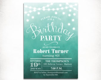 40th Birthday Party Invitation / 21st / 30th / 50th / Any Age / Ombre Turquoise  / String Lights / Fairy Lights / Digital Printable Invite