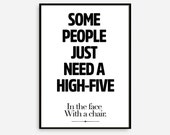 Affiche Scandinavia, Some People Just Need a High-Five, Poster, I Home Poster, Print Art, Gift Idea, Typography art, Life Print, Funny