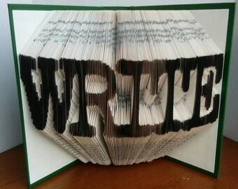 WRITE - Folded Book Art - Fully Customizable, symbol forever