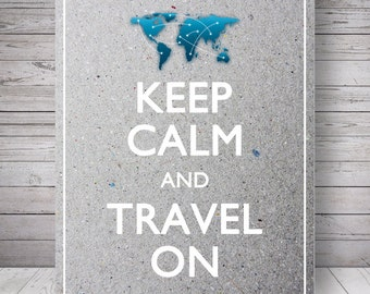 "Keep Calm and Travel On, Gray Cardboard Background - Printable Wall Decoration - 8x10"" Poster, DIY Print, Instant Download"