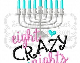 Embroidery design 5x7 6x10 Eight CRAZY nights saying, socuteappliques, Hanukkah embroidery, Menorah embroidery, Chanukah embroidery
