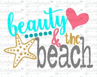 Beauty & the beach, nautical svg, cruise svg, socuteappliques, silhouette cut file, SvG Sayings, beach svg, sun