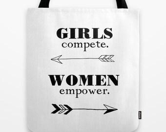 Women Empower Tote, Feminist Tote Bag, Girls Compete, Women Empower, Feminism Tote, Women Quote Tote, Girls Tote Bag, Arrows Tote Bag, Black