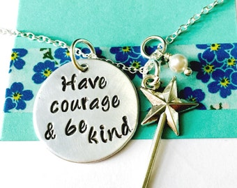 Have Courage and Be Kind Necklace ,Hand Stamped Necklace,Inspirational Jewelry, Inspirational Necklace